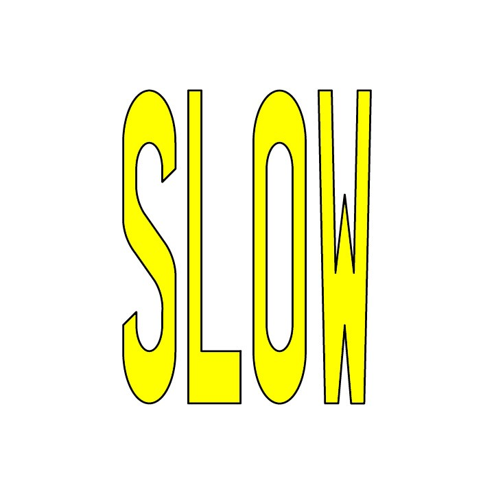 SLOW in yellow