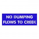 NO DUMPING FLOWS TO CREEK